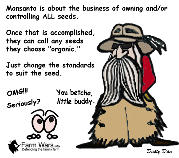 Dusty Monsanto Organic